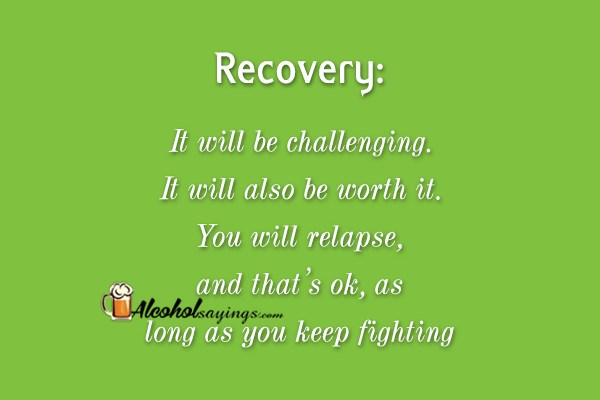 Recovery: It will be challenging. It will also be worth it ...