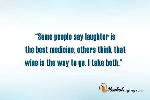 some people say laughter is the best medicine others think that