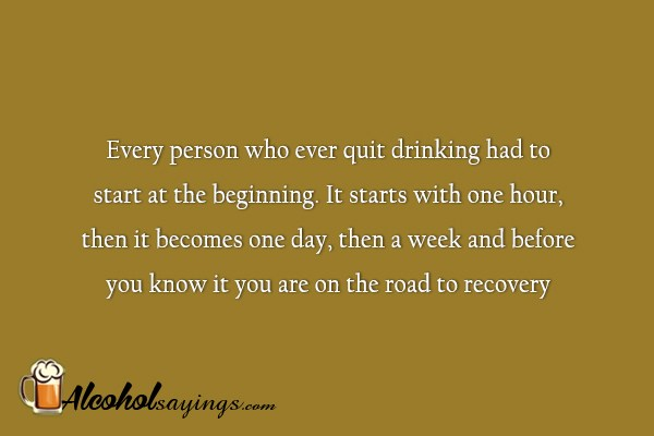 Quitting alcohol sayings - Alcohol Sayings, Liquor Quotes